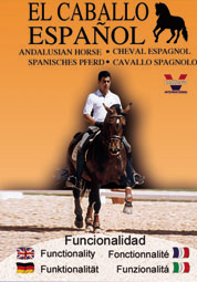 "DVD 3 ""THE SPANISH HORSE COLLECTION"" - Funcionality / El Caballo Espanol- functionalidad"